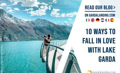 TEN WAYS TO FALL IN LOVE WITH LAKE GARDA