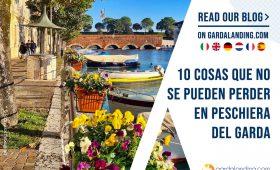 10 COSAS QUE NO SE PUEDEN PERDER EN PESCHIERA DEL GARDA